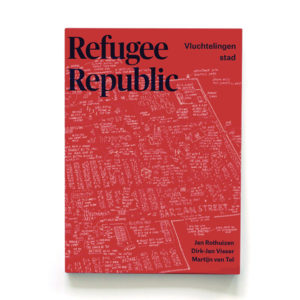 Refugee Republic - Jan Rothuizen